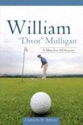 """William """"divot"""" Mulligan"""