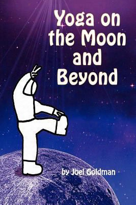 Yoga On The Moon And Beyond