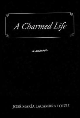 A Charmed Life: A Memoir