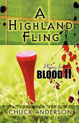 A Highland Fling: Playing For Blood Ii
