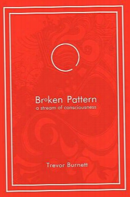 Broken Pattern - A Stream Of Conciousness