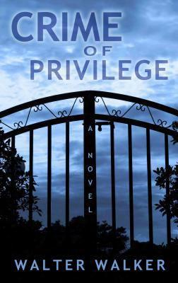 Crime Of Privilege (thorndike Press Large Print Peer Picks)