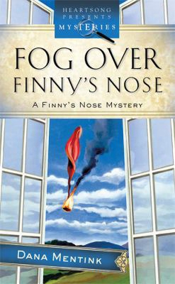 Fog Over Finny's Nose: A Finny's Nose Mystery