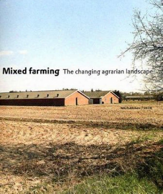 Mixed Farming: The Changing Agrarian Landscape