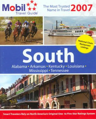 Mobil Travel Guide South: Alabama, Arkansas, Kentucky, Louisiana, Mississippi, Tennessee