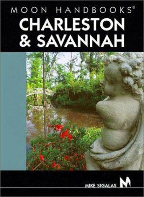 Moon Handbooks Charleston And Savannah