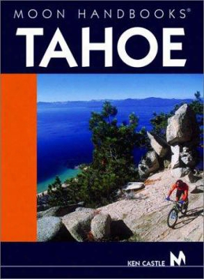 Moon Handbooks Tahoe