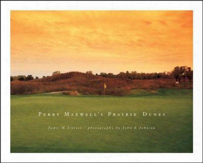 Perry Maxwell's Prairie Dunes