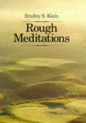 Rough Meditations