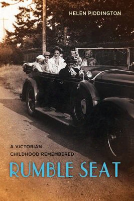 Rumble Seat: A Victorian Childhood Remembered