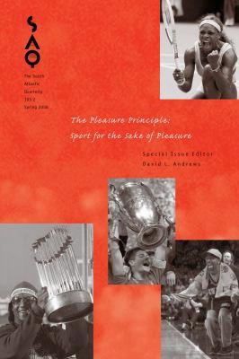 Saq: The Pleasure Principle: Sport For The Sake Of Pleasure