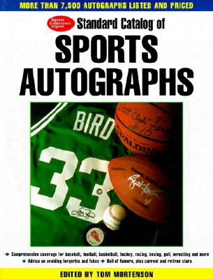 Standard Catalog Of Sports Autographs
