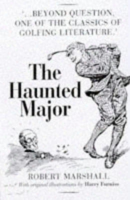 The Haunted Major