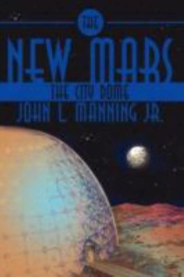 The New Mars: The City Dome