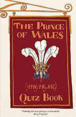 The Prince Of Wales (highgate) Quiz Book