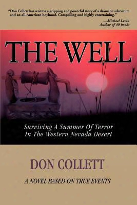 The Well: Surviving A Summer Of Terror In The Western Nevada Desert