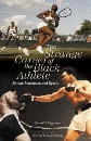The Strange Career of the Black Athlete: African Americans and Sports