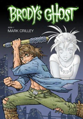Brody's Ghost, Book 1