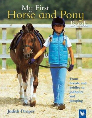 My First Horse And Pony Book