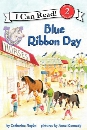 Pony Scouts: Blue Ribbon Day (I Can Read Book 2)