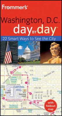 Frommer's Washington, D.c. Day By Day [attending Map]