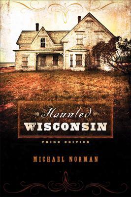Haunted Wisconsin