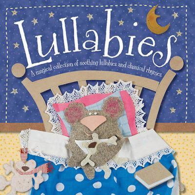 Lullabies: A Magical Collection Of Soothing Lullabies And Classic Rhymes