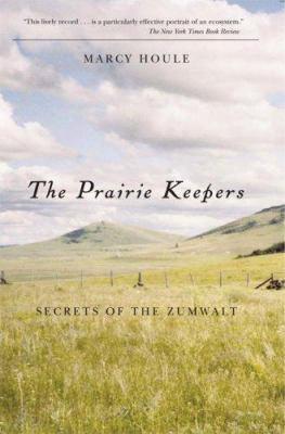The Prairie Keepers: Secrets Of The Zumwalt
