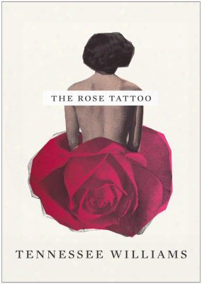 The Rose Tattoo