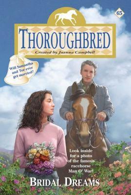 Thoroughbred #65: Bridal Dfeams