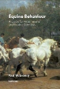 Equine Behavior: A Guide for Veterinarians and Equine Scientists