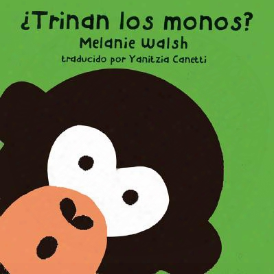 Trinan Los Monos? = Do Monkeys Tweet?