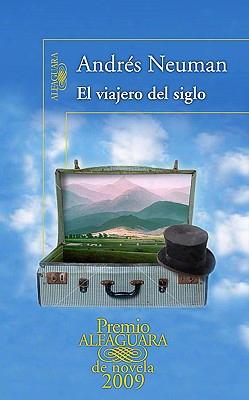 El Viajero Del Siglo