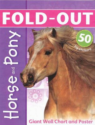 Horse And Pony: Giant Wall Chart And Poster [with Poster]