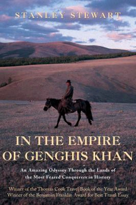 In The Empire Of Genghis Khan: A Journeu Among Nomads