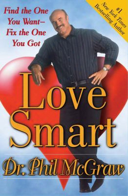 Love Smart: Find The One You Want-fix The One You Got