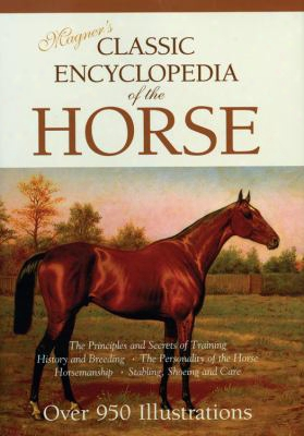 Magner's Classic Encyclopedia Of The Horse