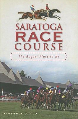 Saratoga Race Course: The August Place To Be