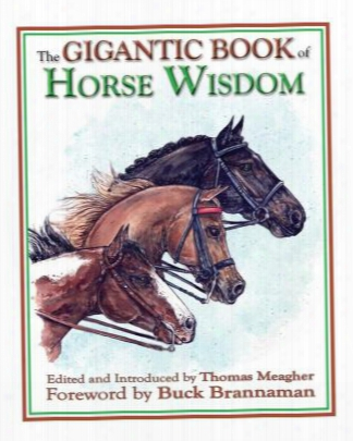 The Gigantic Book Of Horse Wisdom