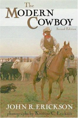The Moern Cowboy: Second Edition