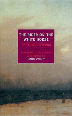 The Rider On The White Horse: And Selected Stories