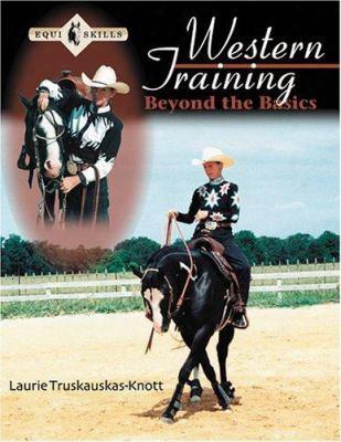 Western Training: Beyond The Basics