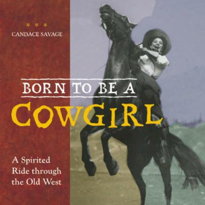 Born To Be A Cowgirl