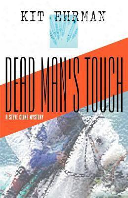 Dead Man's Touch: A Steve Cline Mystery