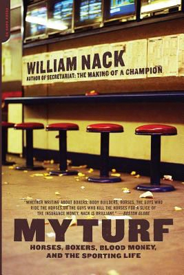 My Turf: Horses, Boxers, Blood Money, And The Sporting Life