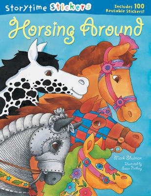 Storytime Stickers: Horsing Around