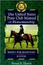 The United States Pony Club Manual of Horsemanship: Basics for Beginners/D Level