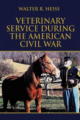 Veterinary Service During The American Civil War