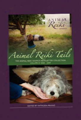 Animal Reiki Tails Volume 3