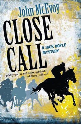 Close Call: A Jack Doyle Mystery